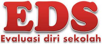 Evaluasi Diri Sekolah (EDS)