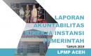 Laporan Kinerja LPMP Aceh Tahun 2019