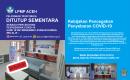 Penutupan Sementara Unit Layana Terpadu LPMP Aceh
